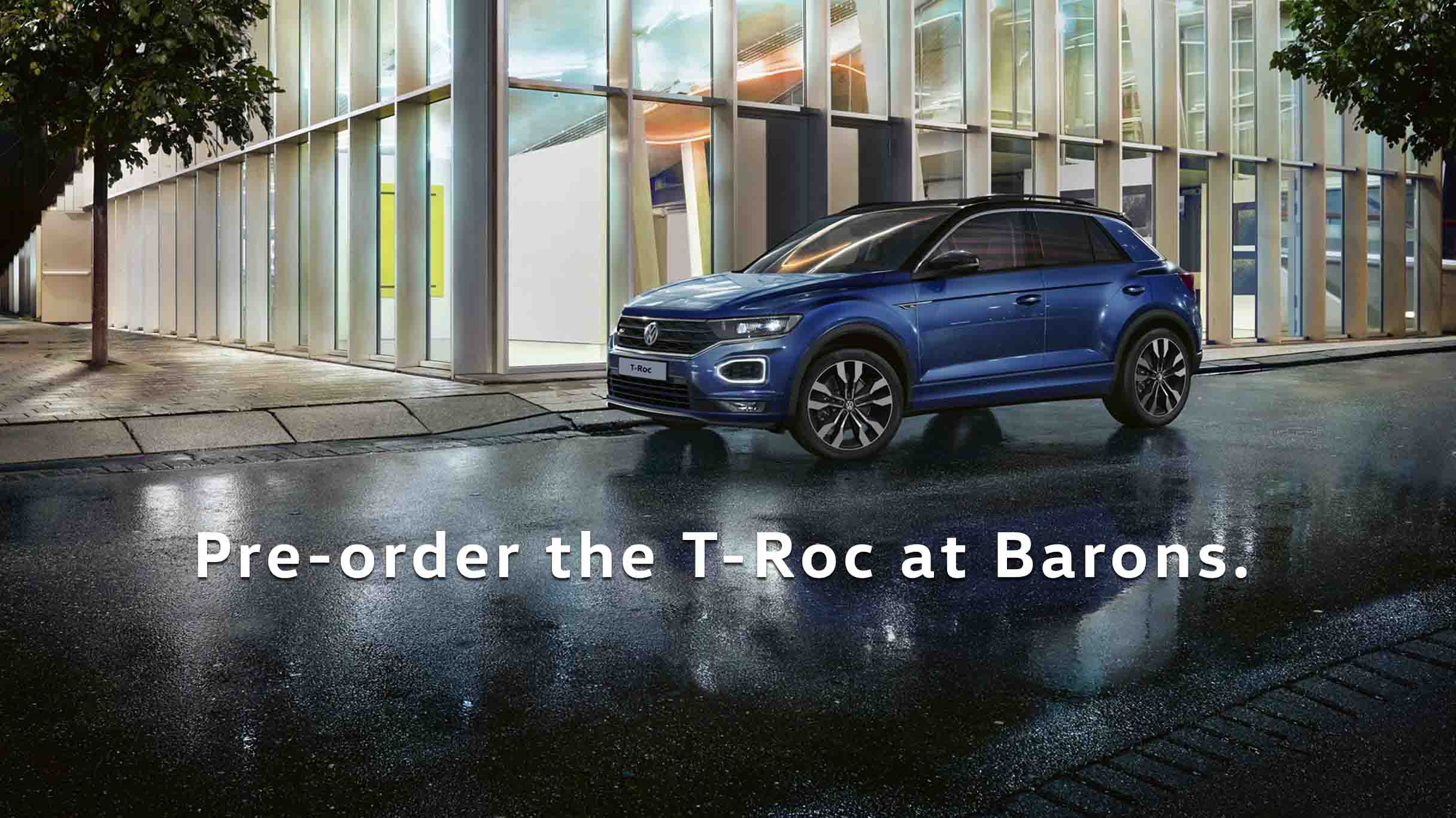 Pre-order a VW T-Roc at Barons Woodmead