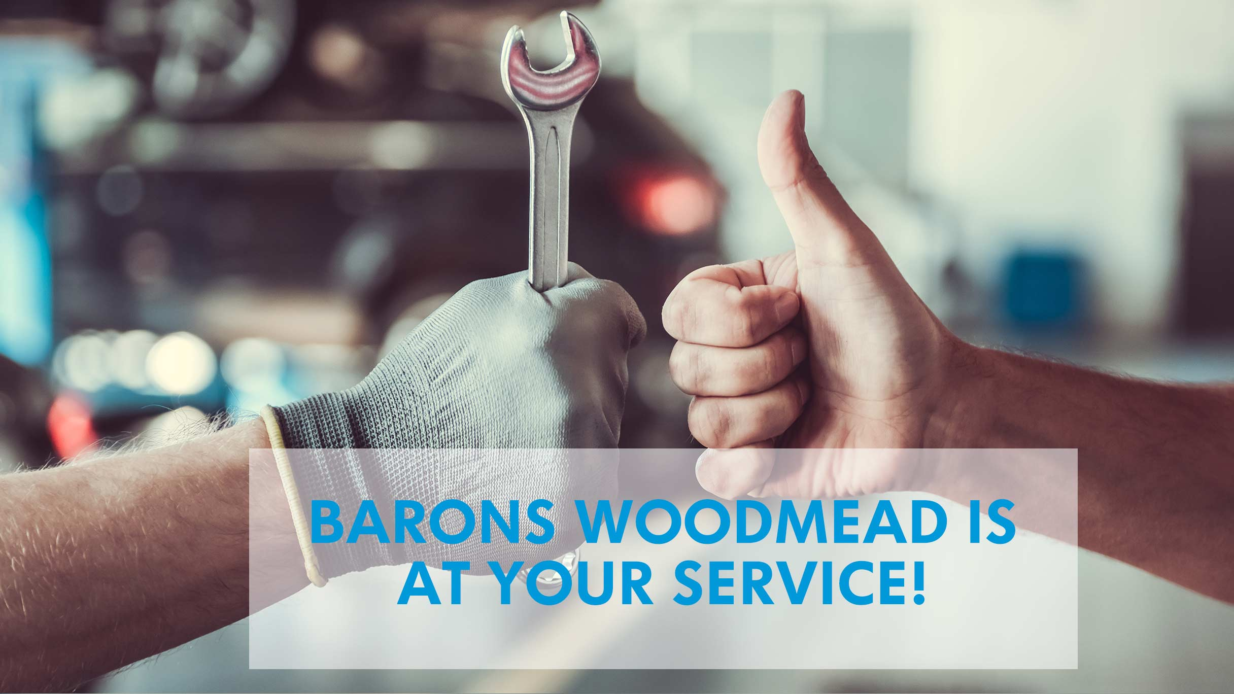 Service your car at Barons Woodmead